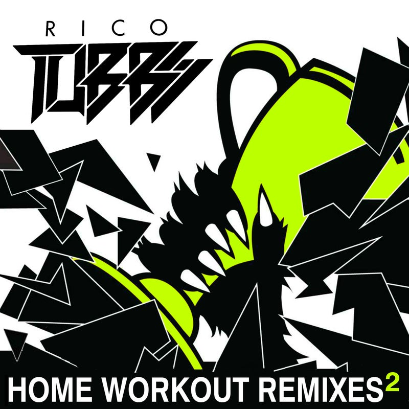 Home Workout Remixes 2