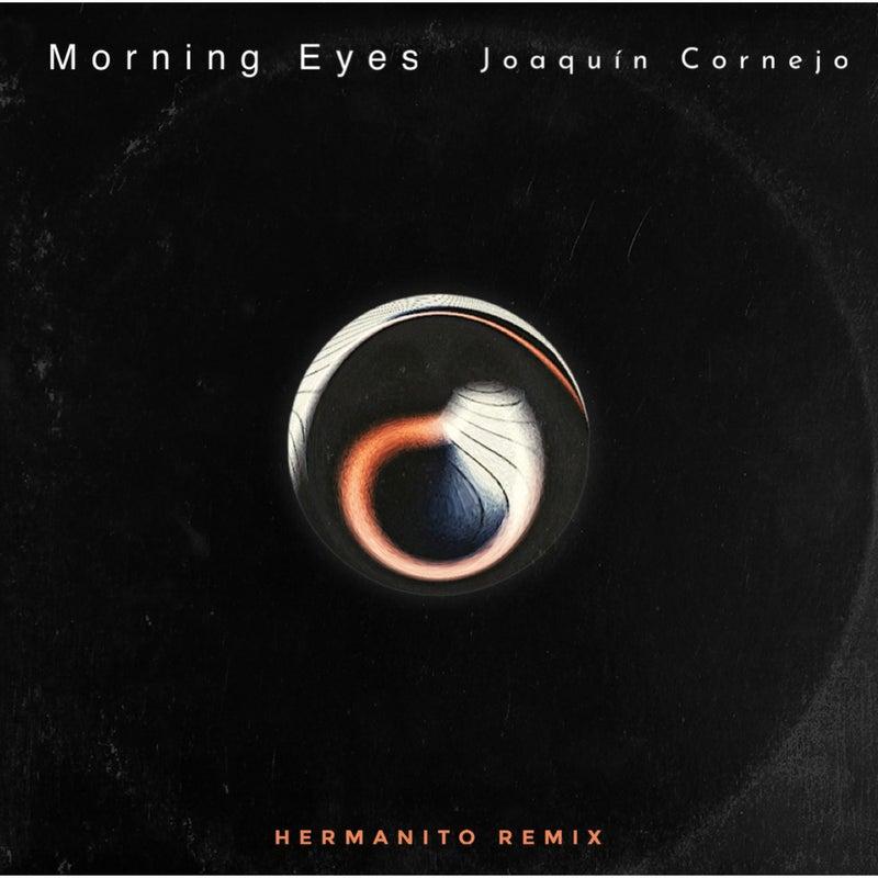 Morning Eyes (Hermanito Remix)