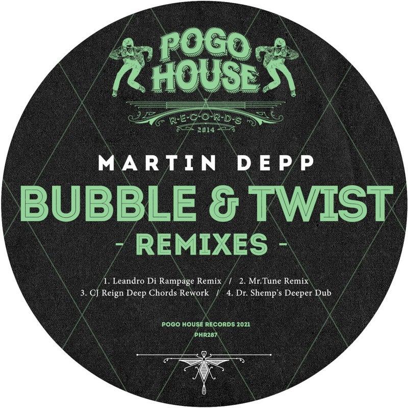 Bubble & Twist (Remixes)