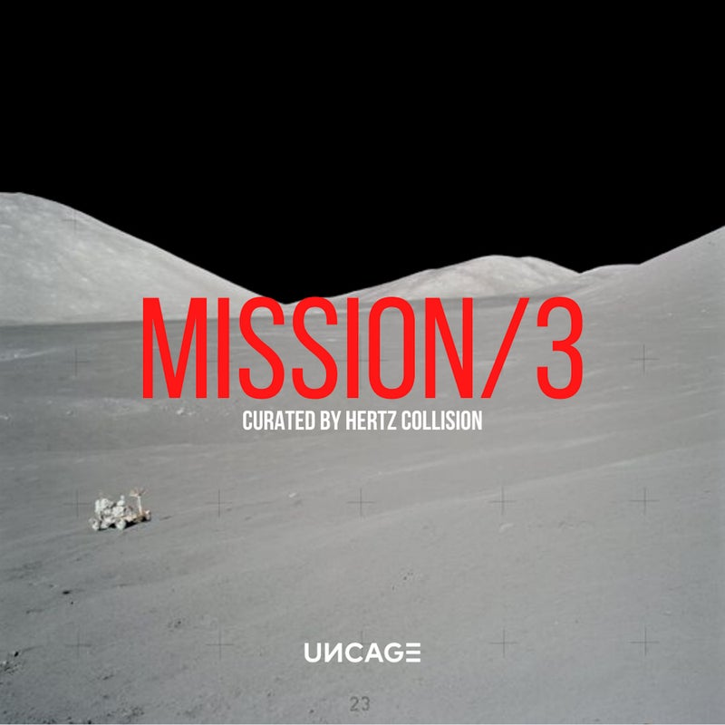 UNCAGE MISSION 03 (Curated by Hertz Collision)