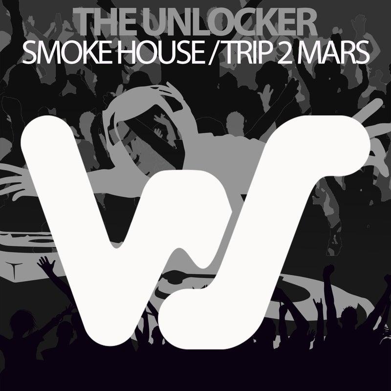 Smoke House / Trip 2 Mars
