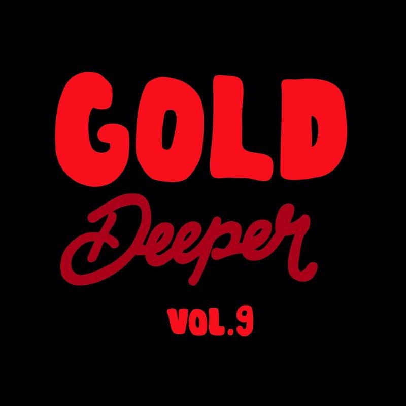 Gold Deeper, Vol. 9