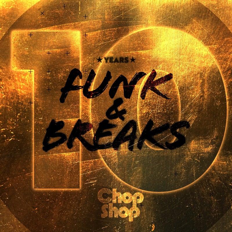 10 Years Funk & Breaks