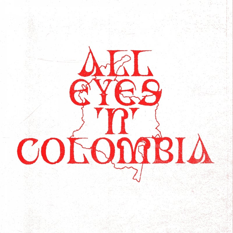 All Eyes 'N' Colombia