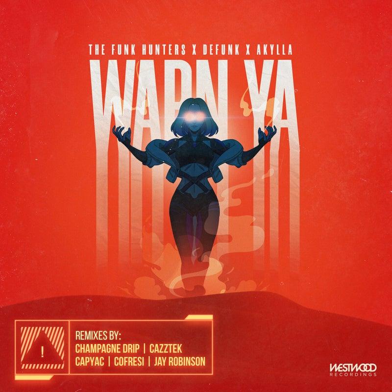 Warn Ya (Remixes)