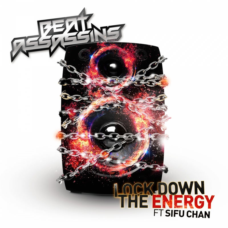 Lockdown The Energy (feat. Sifu Chan)