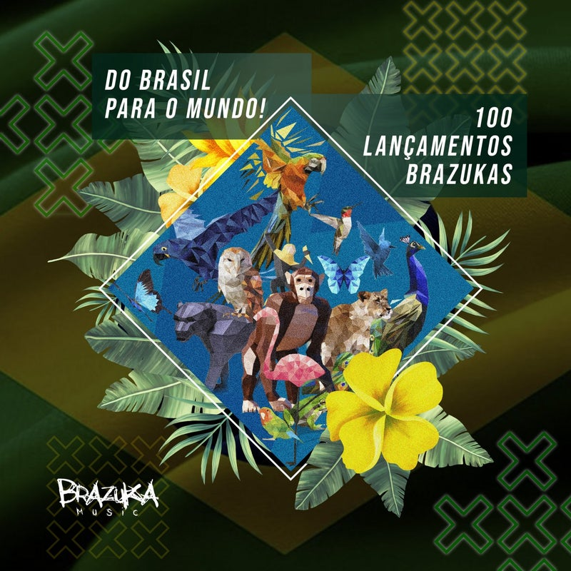 Do Brasil Para O Mundo - 100 Lançamentos Brazukas