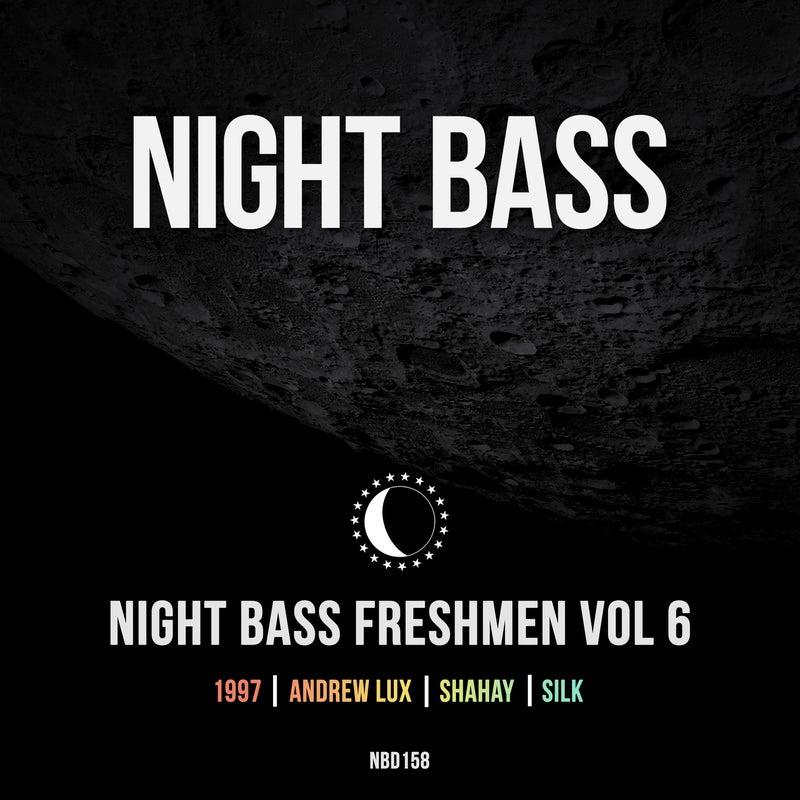 Night Bass Freshmen Vol 6