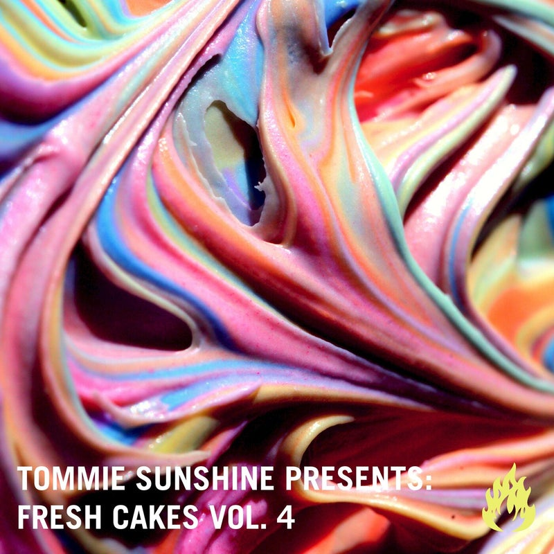 Tommie Sunshine presents: Fresh Cakes, Vol. 4