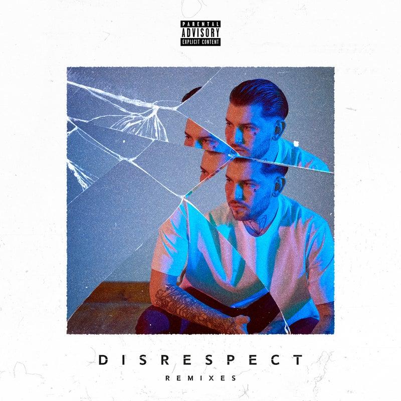 Disrespect - Remixes