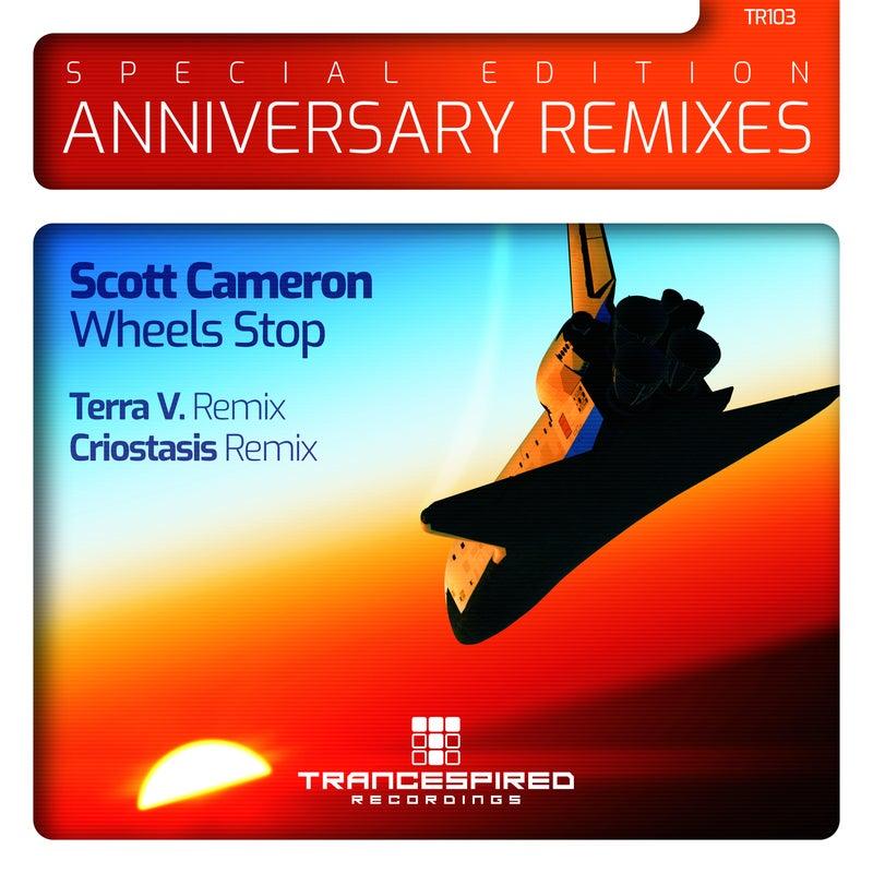 Wheels Stop : Anniversary Remixes