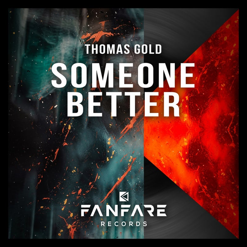 Someone Better (Festival Mix Extended)