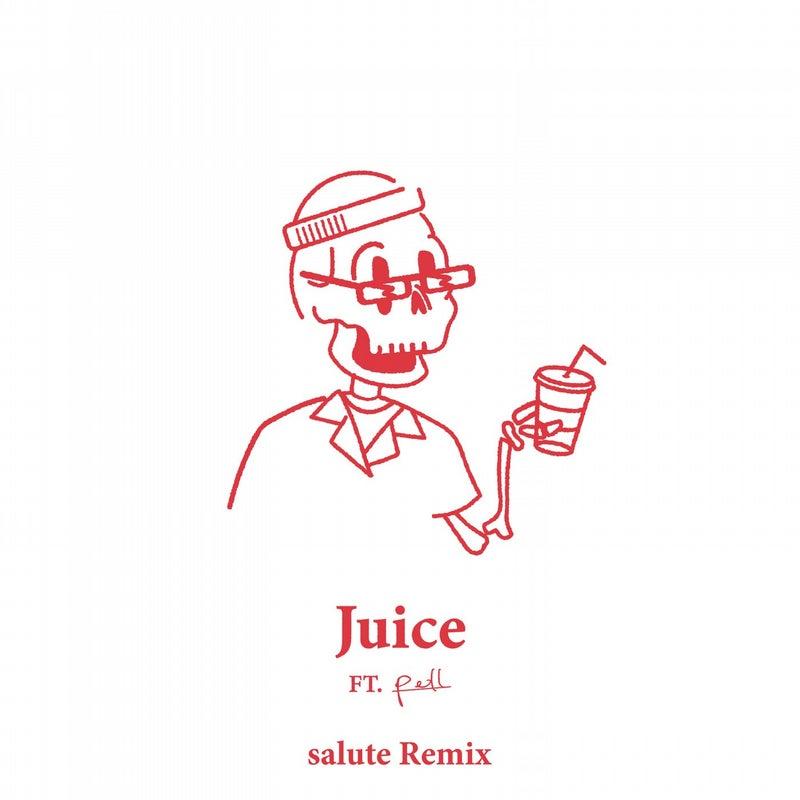 Juice (salute Remix)
