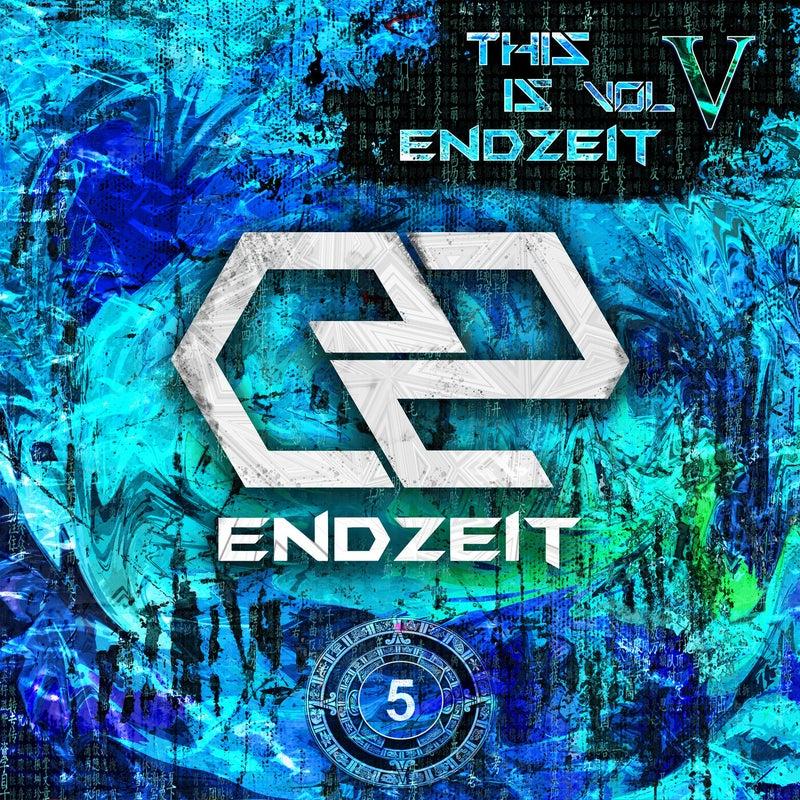 This Is Endzeit, Vol. 5