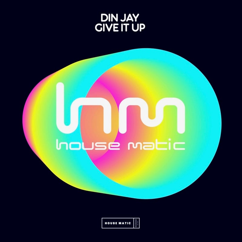 Din Jay - Give It Up