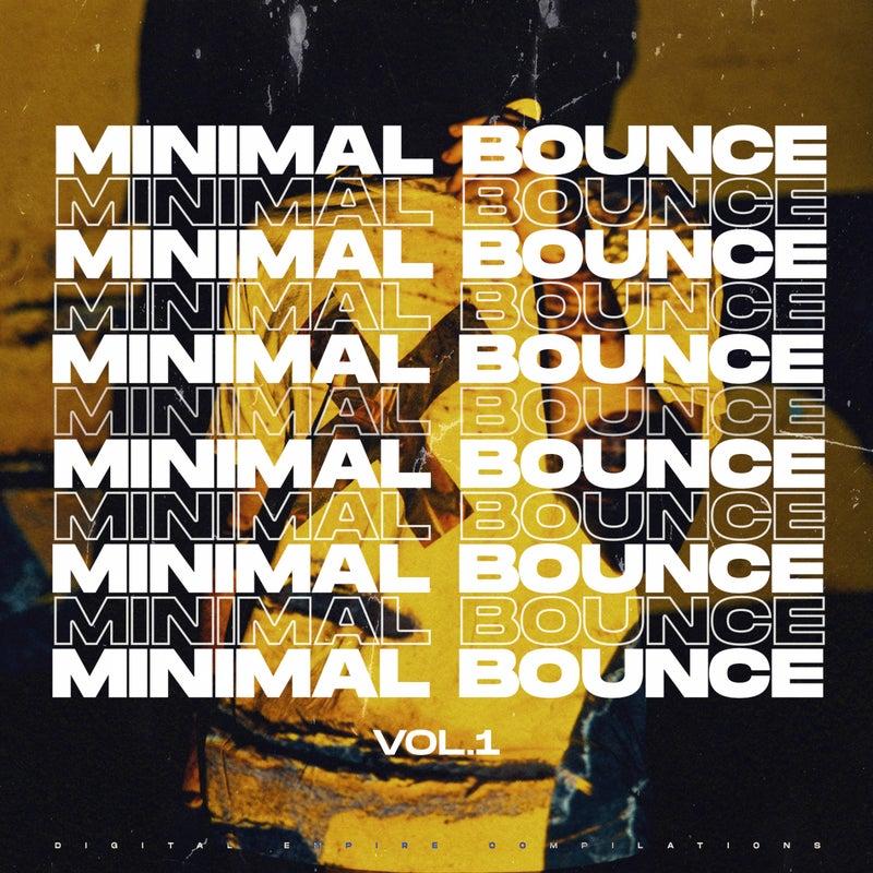 Minimal Bounce, Vol. 1