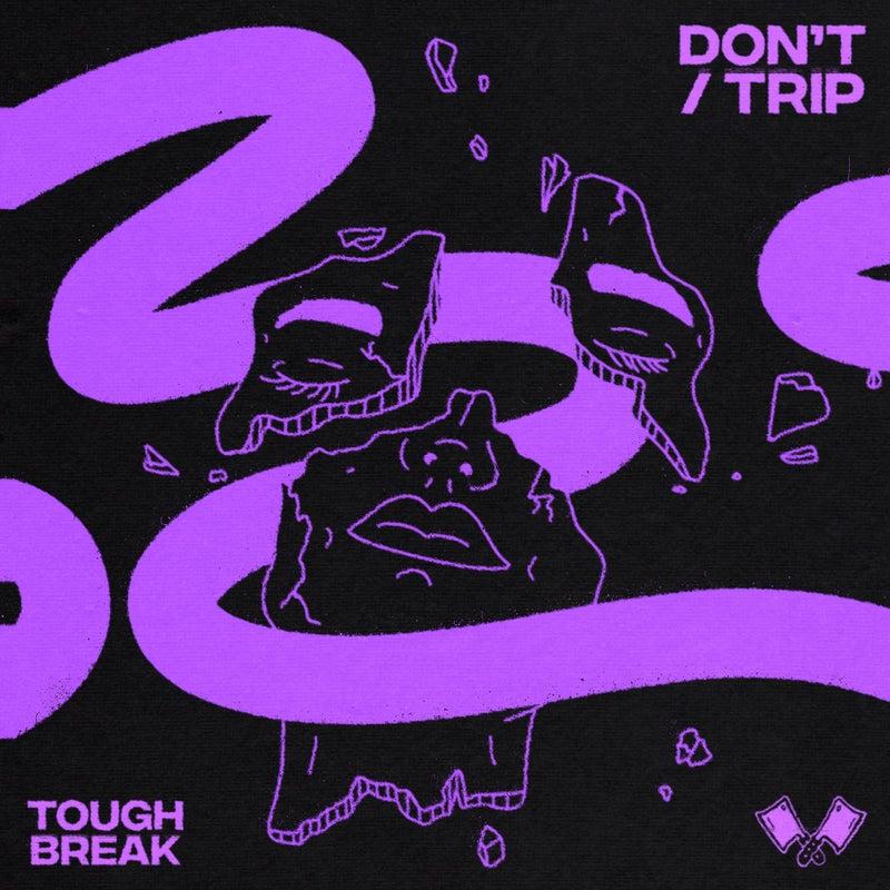 Don't / Trip