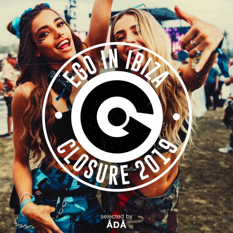 EGO IN IBIZA CLOSURE 2019 SELECTED BY ÅDÅ