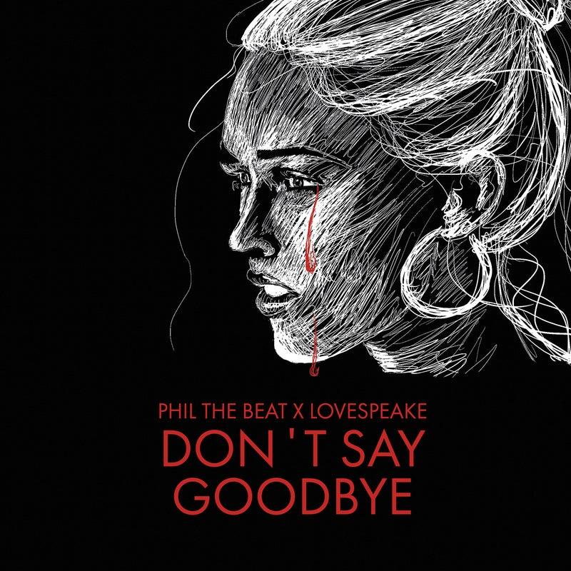 Don't Say Goodbye (Extended Mix)