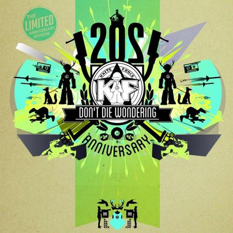 Dont Die Wondering - 20 Years Of Kniteforce