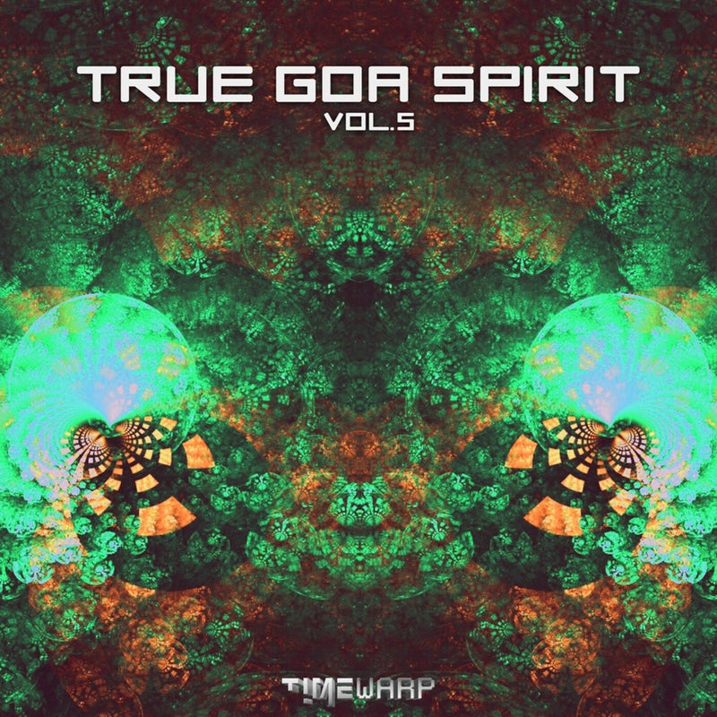 True Goa Spirit, Vol. 5
