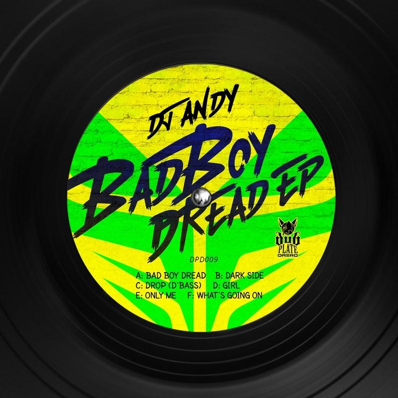 Bad Boy Dread EP
