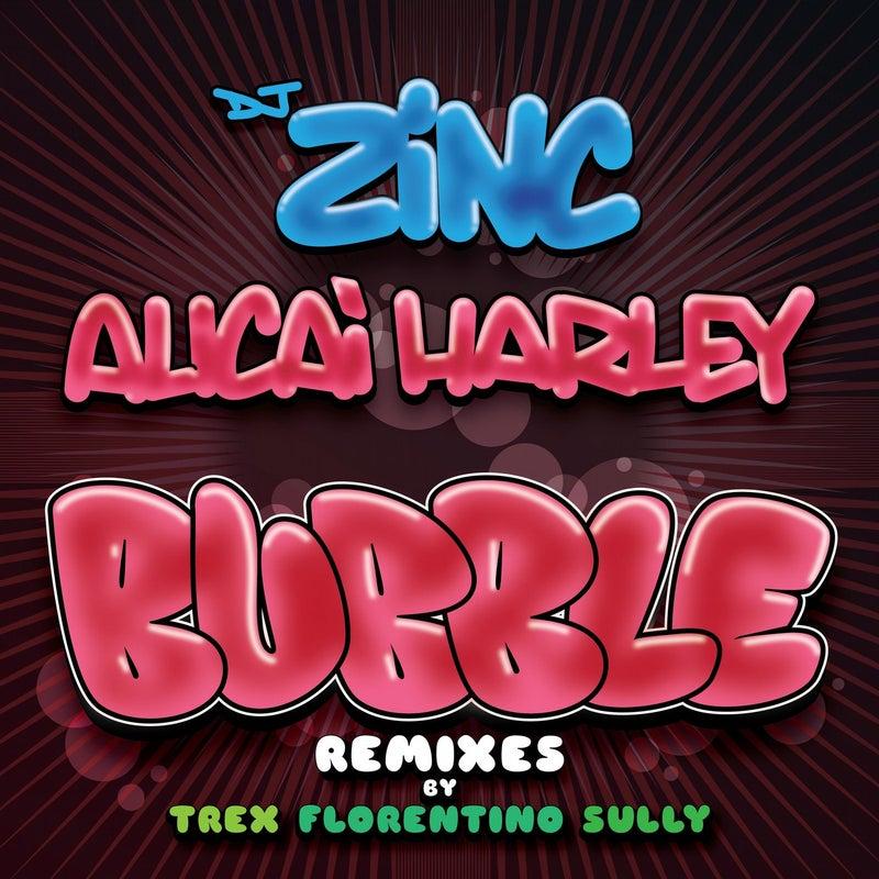 Bubble (Remixes) (feat. Alicai Harley)