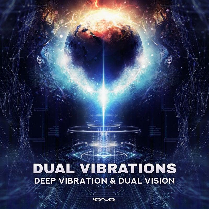 Dual Vibrations