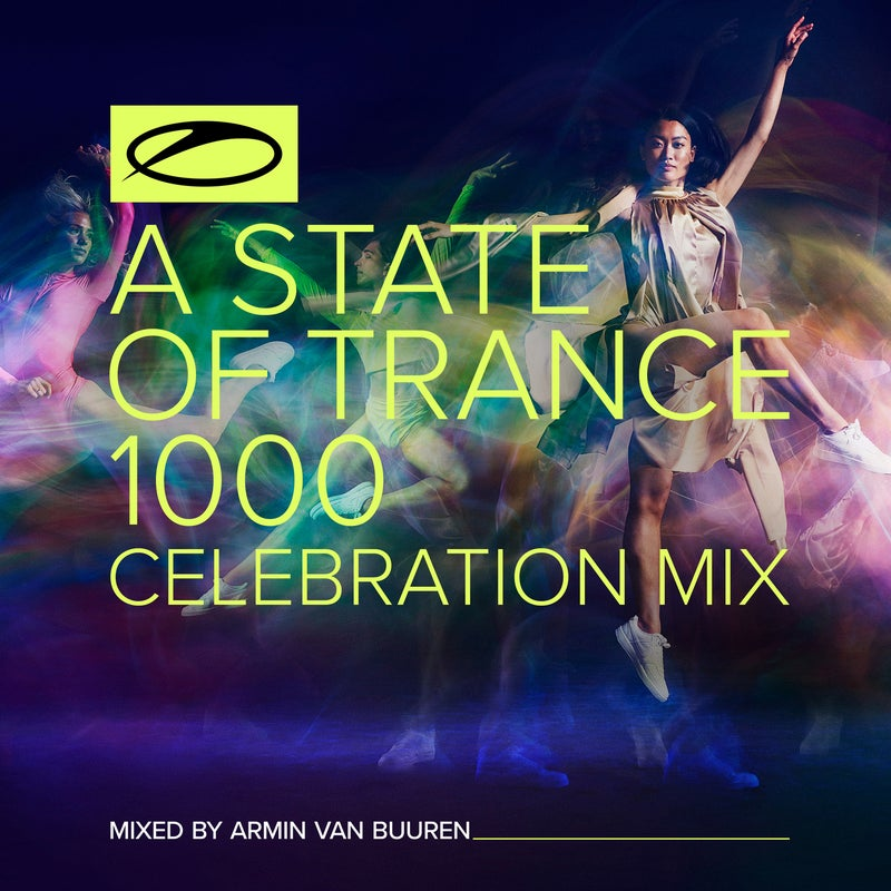 A State Of Trance 1000 - Celebration Mix (Mixed by Armin van Buuren) - Extended Versions