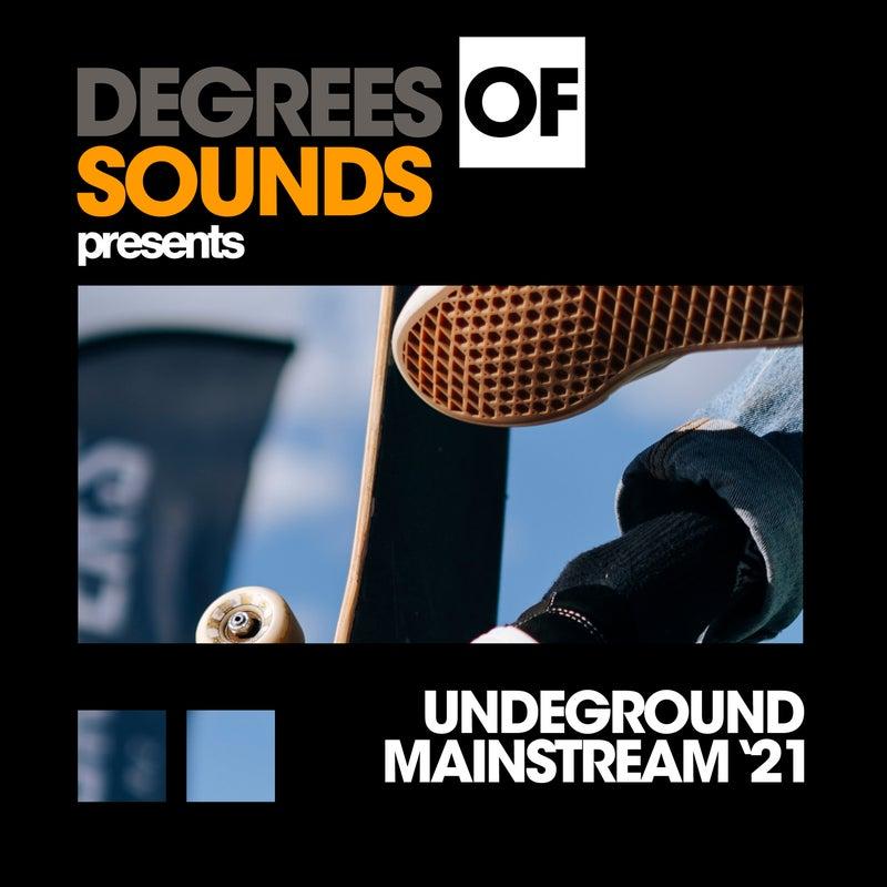 Underground Mainstream '21