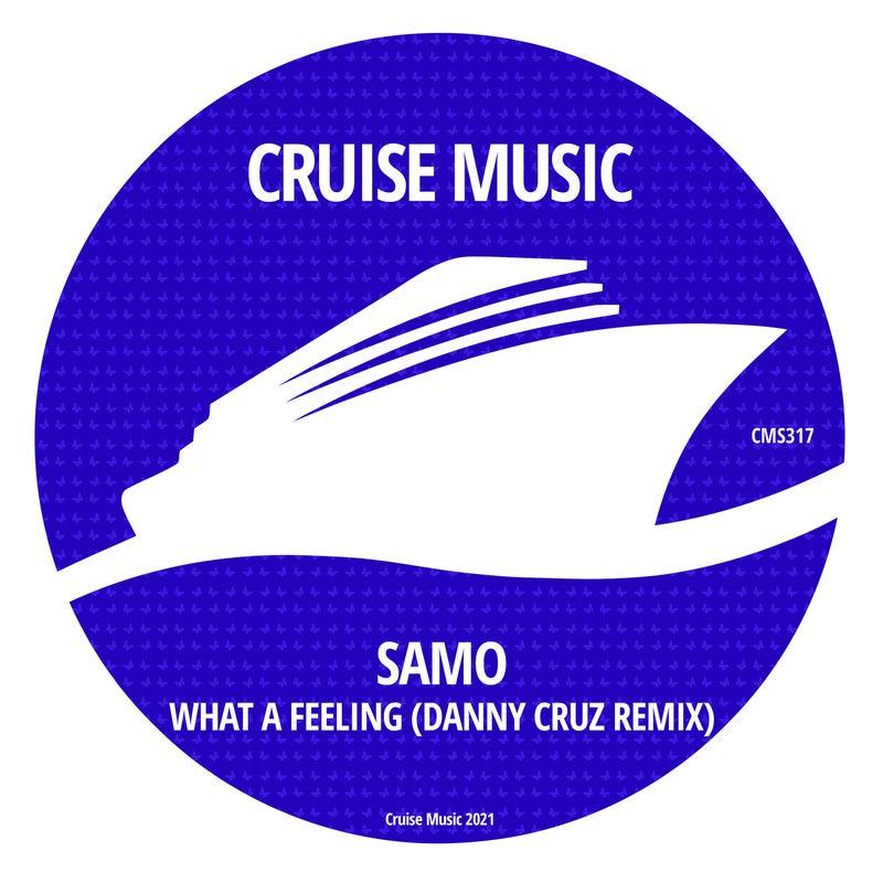 What A Feeling (Danny Cruz Remix)