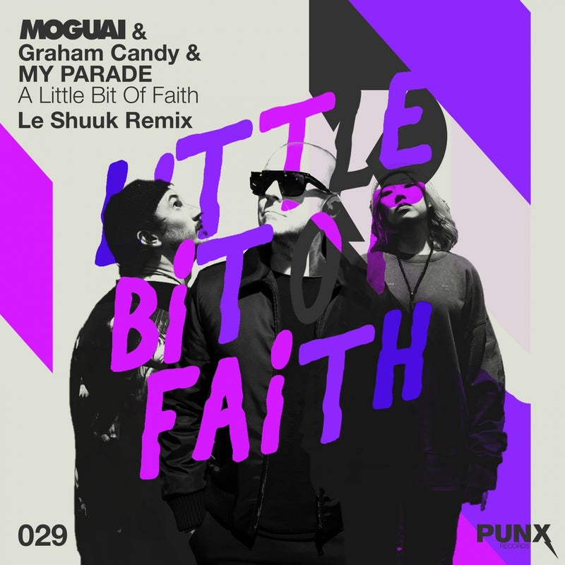 A Little Bit of Faith (feat. Graham Candy, MY PARADE) [le Shuuk Remix]