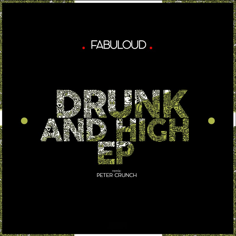 Drunk and High EP