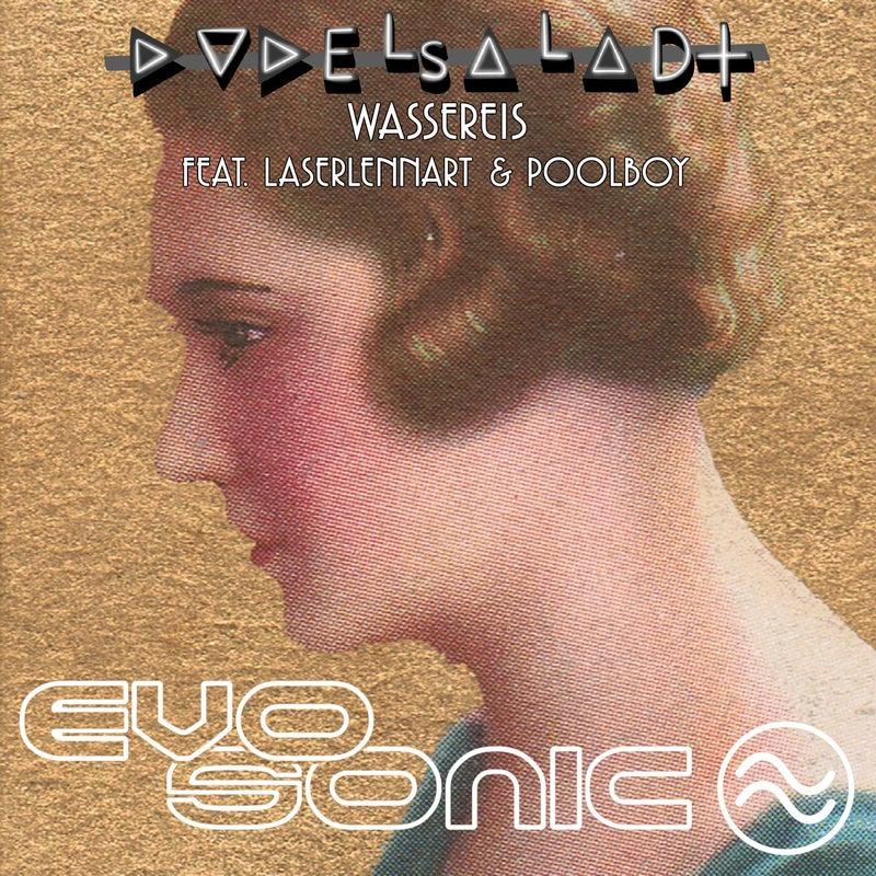 Wassereis feat. Poolboy & LaserLennart
