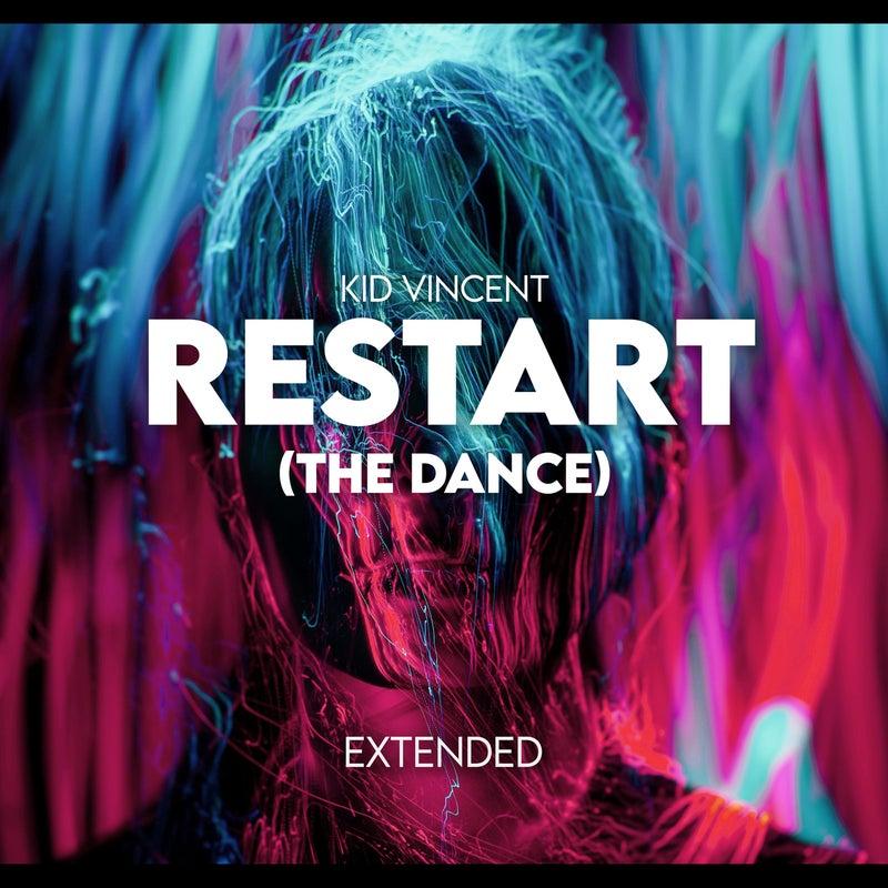 Restart (the Dance) (Extended Version)