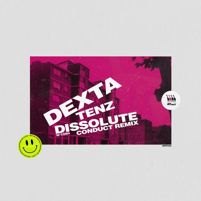 Tenz / Dissolute (Conduct Remix)