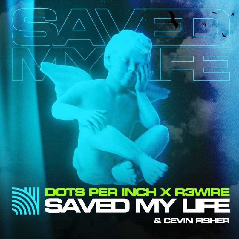 Saved My Life