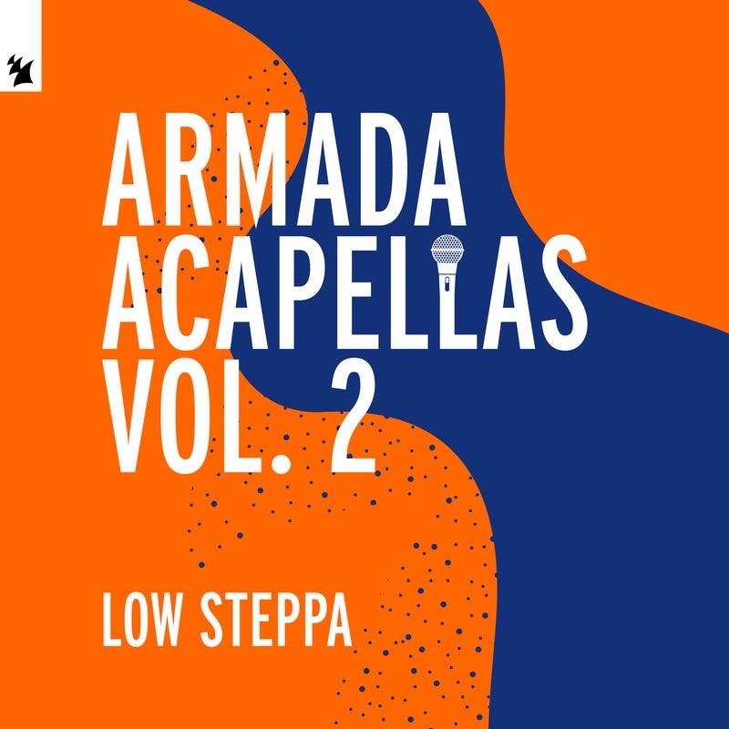 Armada Acapellas, Vol. 2 - Low Steppa