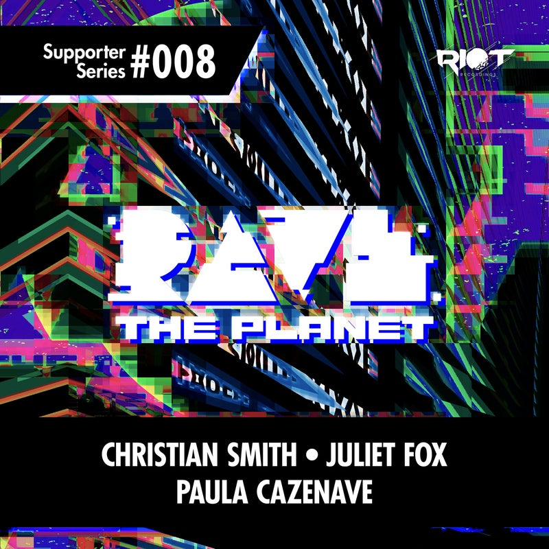 Rave the Planet: Supporter Series, Vol. 008