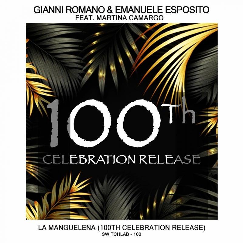 La Manguelena (feat. Martina Camargo) [100Th Celebration Release]