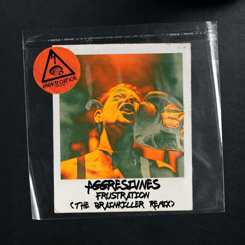 Frustration (The Brainkiller Remix)