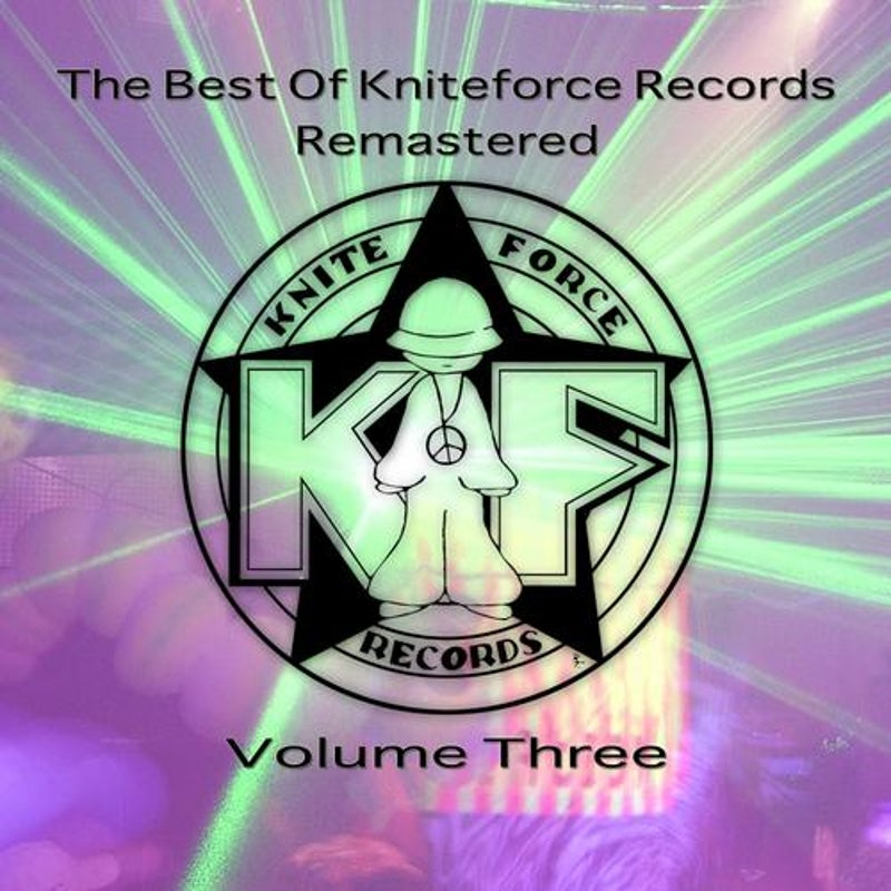 The Best Of Kniteforce Remastered Volume Three