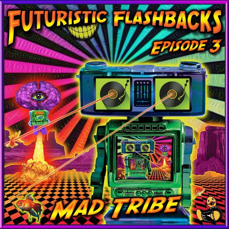 Futuristic Flashbacks Episode 3