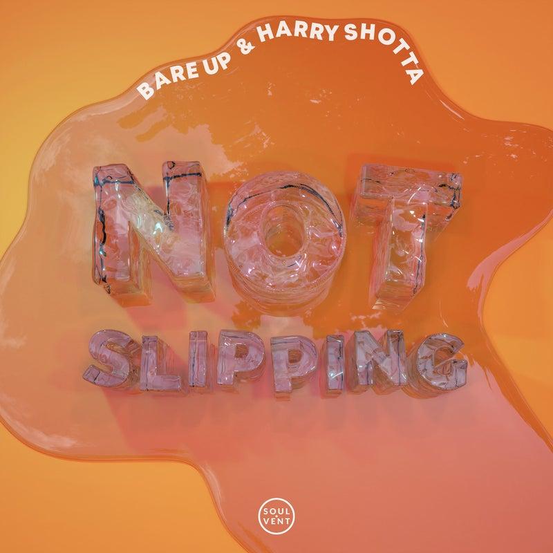 Not Slipping