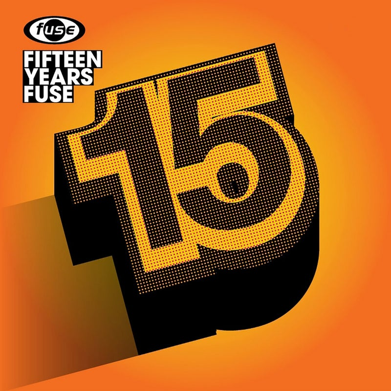 15 Years Fuse