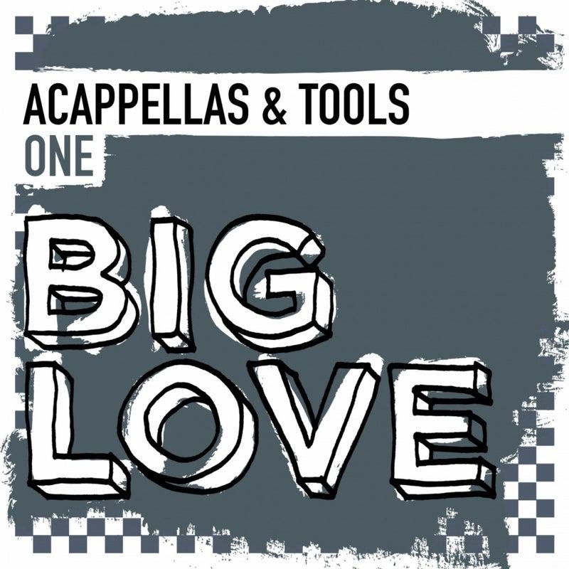 Big Love Acappellas & Tools One