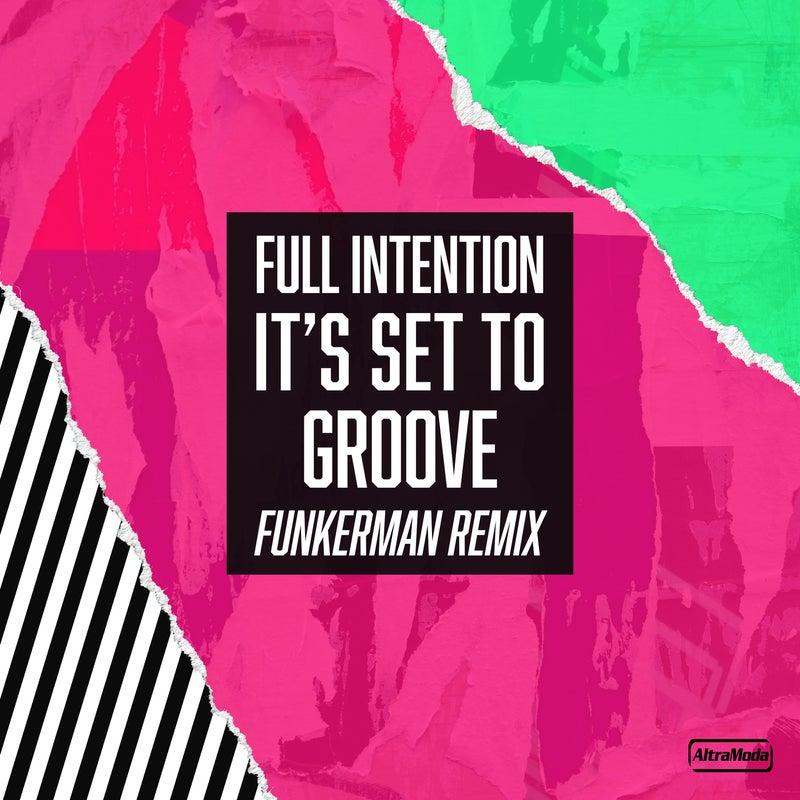 It's Set To Groove - Funkerman Remix
