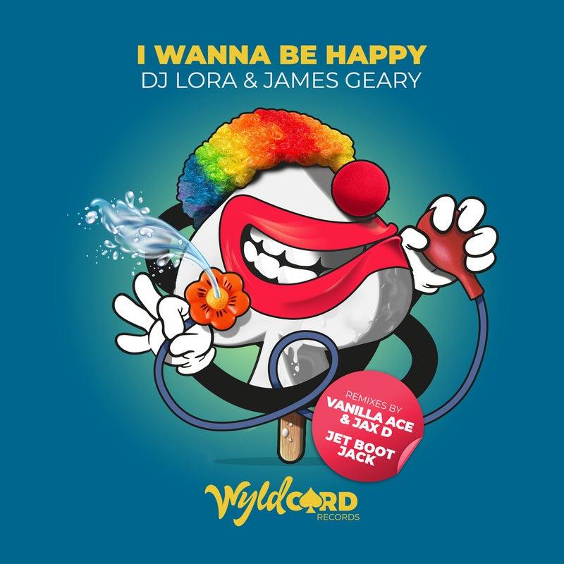 I Wanna Be Happy (Remixes)