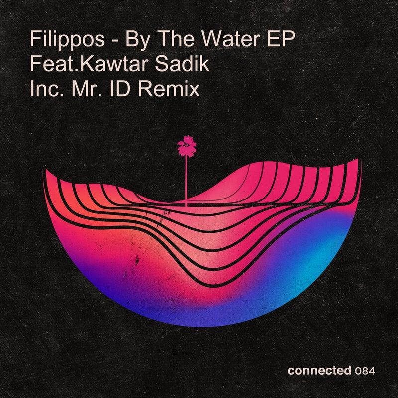 By The Water EP (feat. Kawtar Sadik)