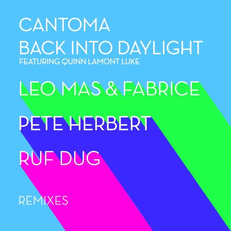 Back Into Daylight Remixes (feat. Quinn Lamont Luke)